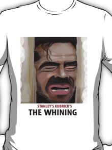 The Whining T-Shirt