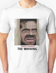 The Whining Unisex T-Shirt