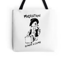 Migration Is Not A Crime - Banksy Tote Bag