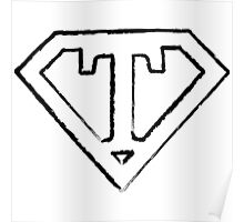 T letter in Superman style Poster