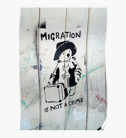 Migration Is Not A Crime Poster