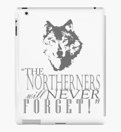 King in the North! iPad Case/Skin