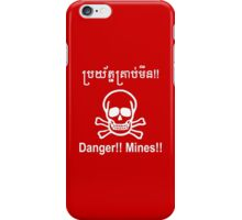 Danger!! Mines!! ☠ Cambodian Khmer Sign ☠ iPhone Case/Skin