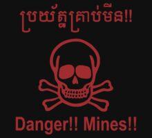 Danger!! Mines!! ☠ Cambodian Khmer Sign ☠ Kids Tee