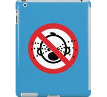 NO Cry Babies Sign iPad Case/Skin