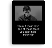 Psycho I think I must have one of those faces... Canvas Print
