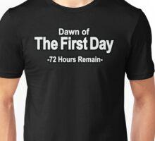 72 Hours Remain Unisex T-Shirt