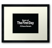 72 Hours Remain Framed Print