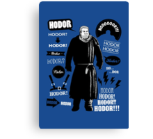 Hodor Famous Quotes Canvas Print