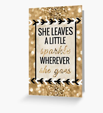 She Leaves a Little Sparkle Wherever She Goes Greeting Card