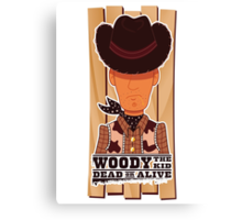 Woody the Kid 2.0 Canvas Print