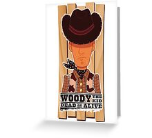 Woody the Kid 2.0 Greeting Card