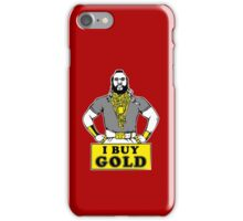 I Buy Gold IPhone iPhone Case/Skin