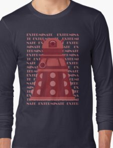 Exterminate Red Long Sleeve T-Shirt