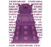 Exterminate Purple Poster