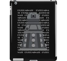 Exterminate Black iPad Case/Skin