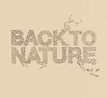 Back to Nature by thepapercrane