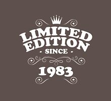 Limited edition since 1983 Unisex T-Shirt