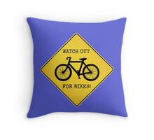 Watch Out For Bikes!! - Sticker Throw Pillow