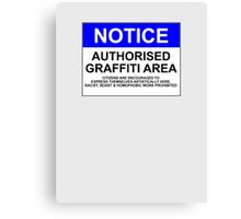 AUTHORISED GRAFFITI AREA Canvas Print