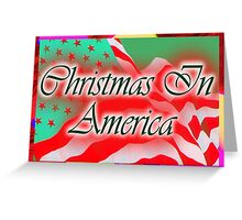 Christmas in America Greeting Card
