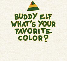 Buddy Elf What's Your Favorite Color? | Buddy The Elf Christmas Quote Hoodie