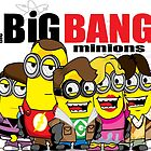 Big Bang Minions by AngelGirl21030