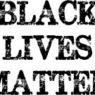 Black Lives Matter by Kingofgraphics