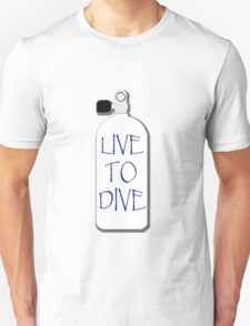Live to dive T-Shirt