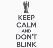 Keep calm and don't blink V 2.0 Kids Clothes