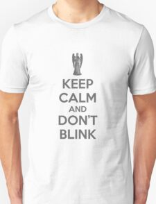 Keep calm and don't blink V 2.0 Unisex T-Shirt