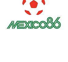 MEXICO 86 by mickaelcorreia