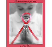 FIND A CURE! Photographic Print