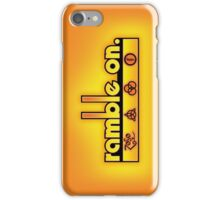 Ramble On iPhone Case/Skin