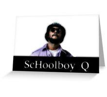 Schoolboy Q Greeting Card