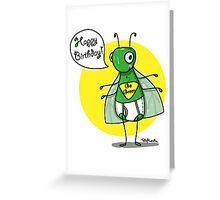 Super Bug Birthday! Greeting Card