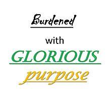 Glorious Purpose Photographic Print