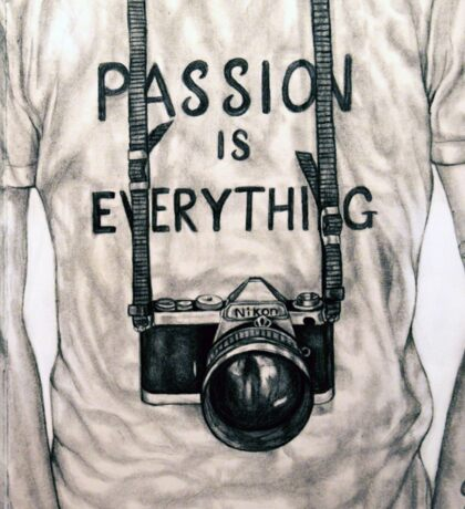 Passion is Everything Sticker