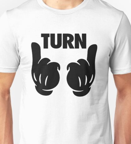Turn Up [Black] Unisex T-Shirt