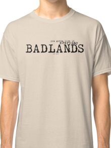 Badlands Classic T-Shirt
