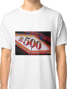 Prize Money Classic T-Shirt