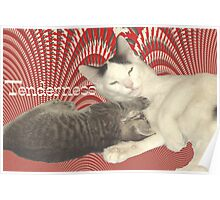 Tenderness _ Red Background Poster