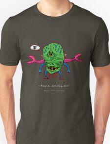 Ragnar DESTROY all! Unisex T-Shirt