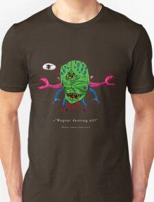 Ragnar DESTROY all! T-Shirt