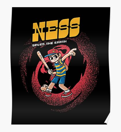 Ness Saves The Earth Poster