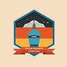 The Day The Earth Stood Still Badge by Simon Alenius