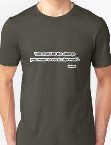 Change You wish to See, Gandhi Unisex T-Shirt