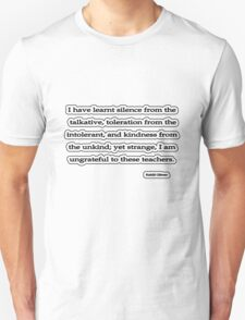 I have Learnt, Kahlil Gibran Unisex T-Shirt