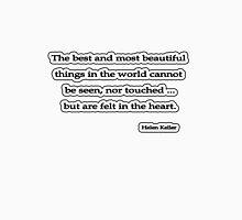 The best and most beautiful, Helen Keller Unisex T-Shirt
