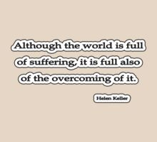 Although the world is, Helen Keller by Tammy Soulliere